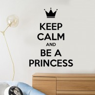 Keep calm and be a princess wall decal